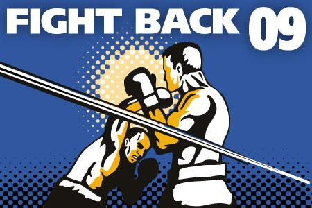 Fight Back '09 - stepping forward in the face of recession