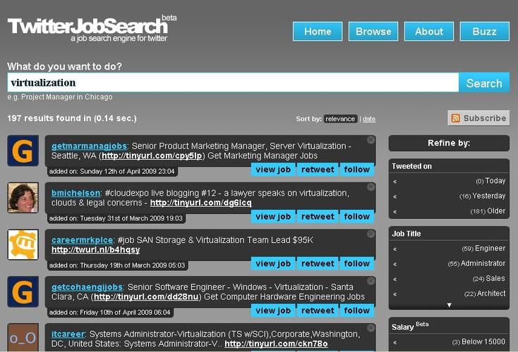 TwitterJobSearch uses Twitter's API to crawl for job ads
