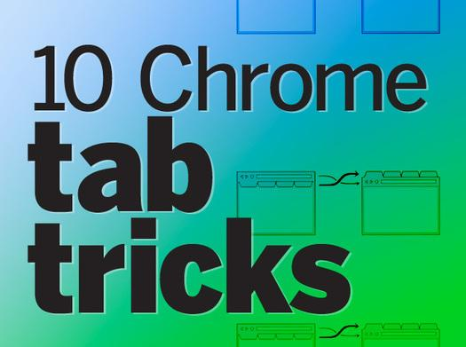 in pictures 9 chrome tab tricks slideshow arn